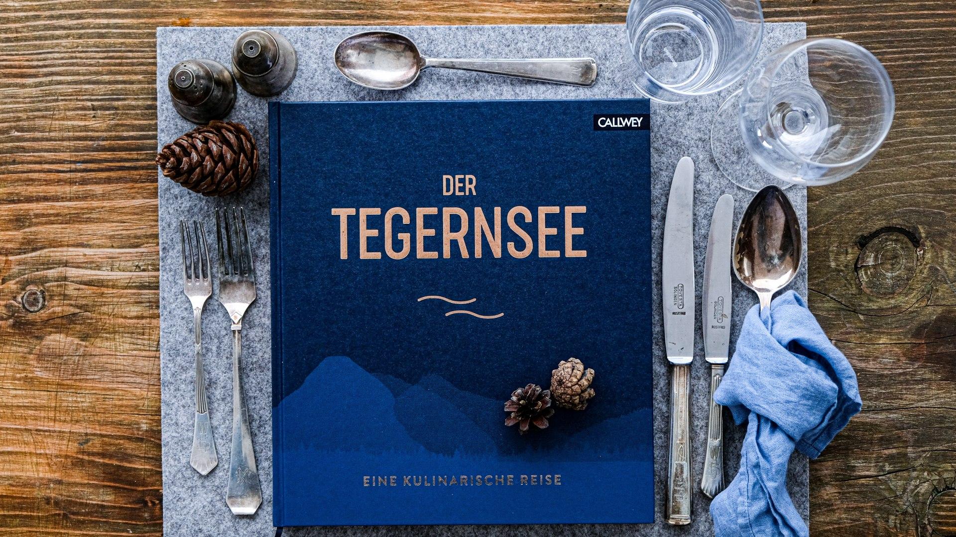 Das Kochbuch DER TEGERNSEE - eine kulinarische Reise, © Anya Rüngeler