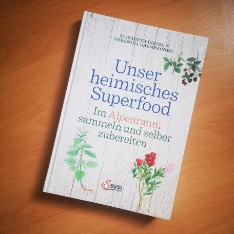 Superfood Kochbuch, © unser heimisches Superfood
